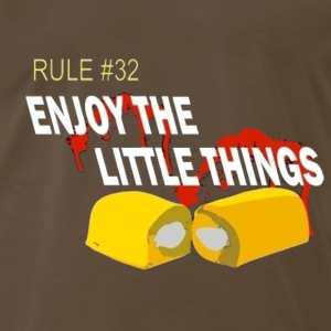 Rule 32 enjoy the little things - Men's Premium T-Shirt