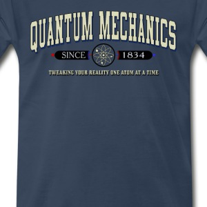 QUANTUM MECHANICS - Men's Premium T-Shirt