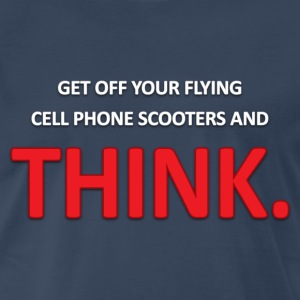 South Park: Get Off Your Flying Cell Phone Scooters - Men's - Men's Premium T-Shirt