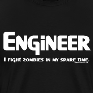 White Engineer Zombie Fighter T-Shirts - Men's Premium T-Shirt