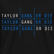 Design ~ Men Taylor Gang Shirt