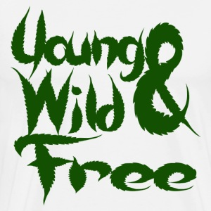 Young Wild and Free T-Shirts - Men's Premium T-Shirt