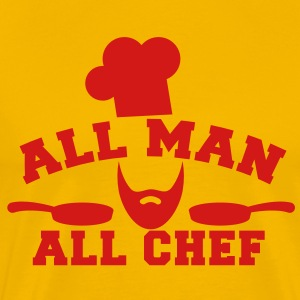 ALL MAN ALL CHEF with cooks hat pans and a beard T-Shirts - Men's Premium T-Shirt