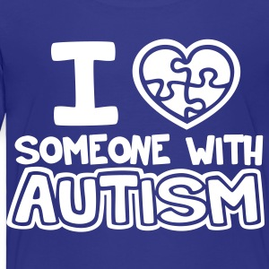 I Love Someone With Autism - Toddler Premium T-Shirt