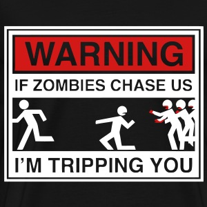 Warning Zombies T-Shirts - Men's Premium T-Shirt