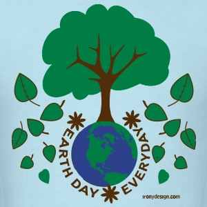 Earth Day Everyday - Men's T-Shirt