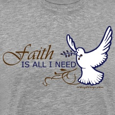 Faith is All I Need