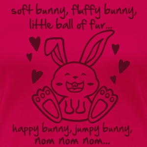 soft bunny, fluffy bunny, little ball of fur... Women's T-Shirts - Women's Premium T-Shirt