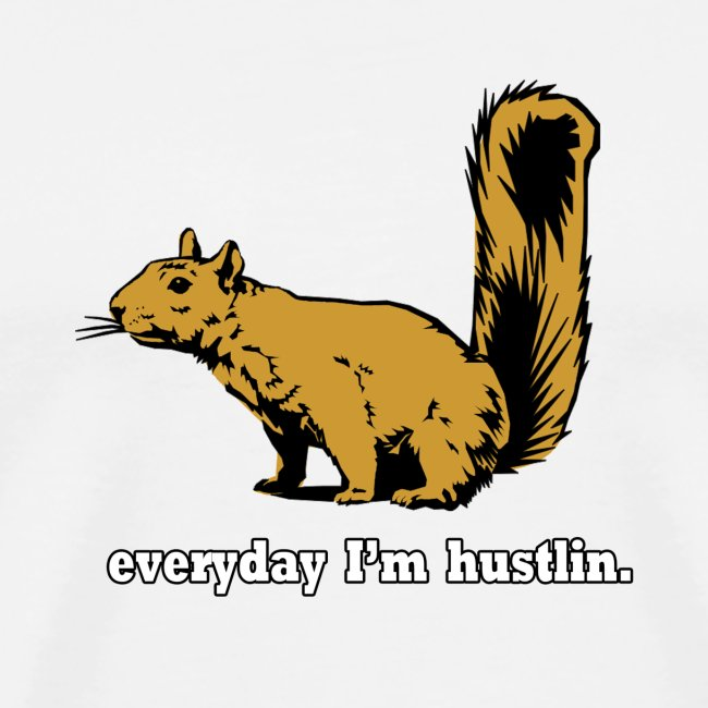 Hustlin' Squirrel