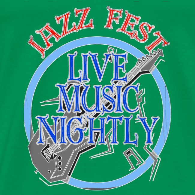 Jazz fest Live Music Nightly
