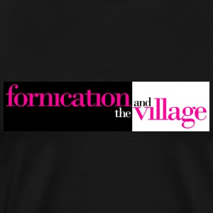 Fornication and the VIllage T-Shirt - Men's Premium T-Shirt