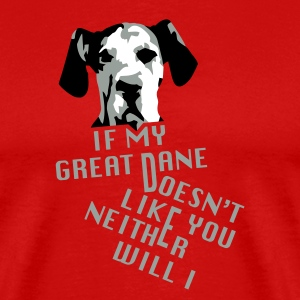 Don't Like My Great Dane? T-Shirts - Men's Premium T-Shirt