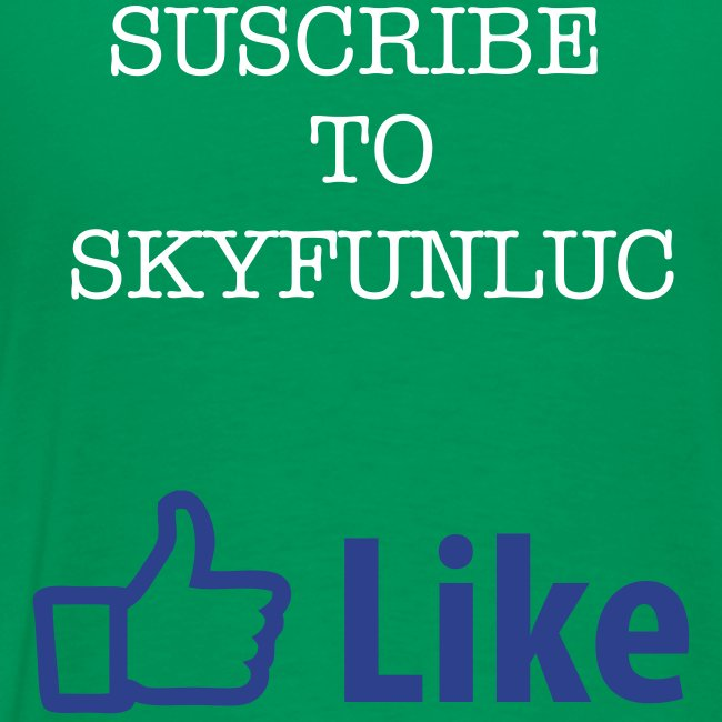 Like And Suscribe Skyfunluc
