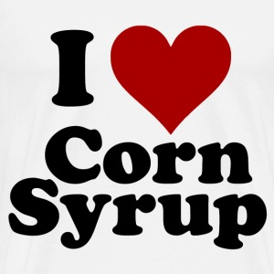 I Love Corn Syrup T-Shirts - Men's Premium T-Shirt