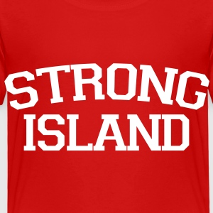 Strong Island Toddler Shirts - Toddler Premium T-Shirt