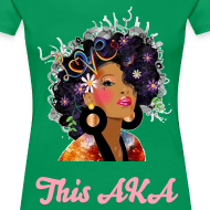Design ~ SN&LI! This AKA is Natural! Curvy Girl T