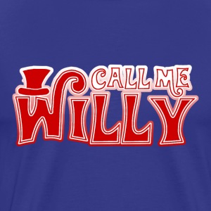 Call Me Willy T-Shirt - Men's Premium T-Shirt
