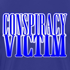 Conspiracy Victim T-Shirt