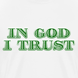 In God I Trust T-Shirt - Men's Premium T-Shirt