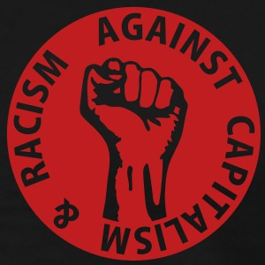 1 color - against capitalism & racism Working Clas T-Shirts - Men's Premium T-Shirt