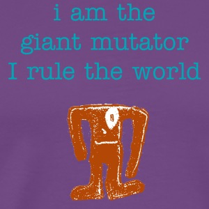Giant Mutator - Men's Premium T-Shirt