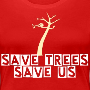 save trees save us Trees Women's Plus Size Basic T-Shirt - Women's Premium T-Shirt