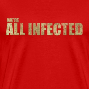 We're All Infected - The  | Robot Plunger - Men's Premium T-Shirt