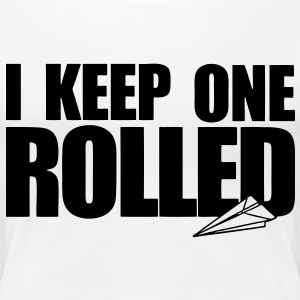 I Keep One Rolled Women's T-Shirts - stayflyclothing.com - Women's Premium T-Shirt