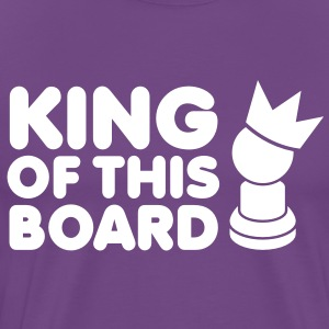 KING of this BOARD with royal pawn and chess piece T-Shirts - Men's Premium T-Shirt