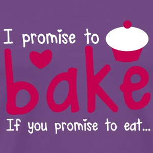 I PROMISE TO BAKE - if you promise to eat! with a cute cupcake T-Shirts - Men's Premium T-Shirt