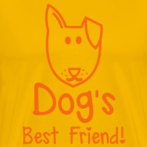 Dog's BEST FRIEND! perfect for pet owner T-Shirts - Men's Premium T-Shirt