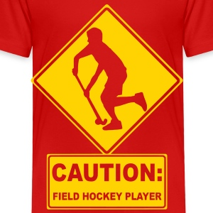 Caution: Field Hockey Player Toddler Shirts - Toddler Premium T-Shirt