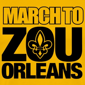 March to Zou Orleans Shirt -  - Men's Premium T-Shirt