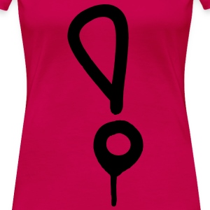 Exclamation Mark! Pink Graffiti Exclamation Mark perfect for your custom tshirts, hoodies, etc. Bang dembanger screamer gasper startler Women's T-Shirts - Women's Premium T-Shirt