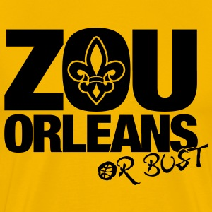 ZOU ORLEANS or BUST - Men's Premium T-Shirt