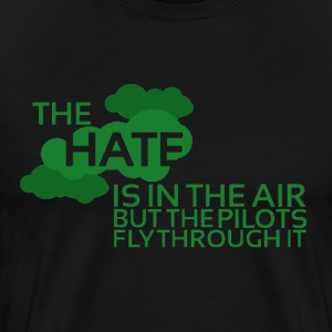 The Hate Is In The Air Tee - Men's Premium T-Shirt