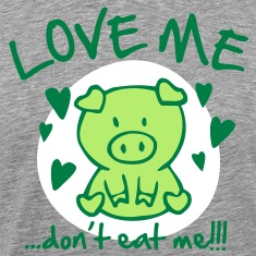 Love me, dont eat me T-Shirts