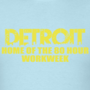 80 Hour Workweek T-Shirts - Men's T-Shirt