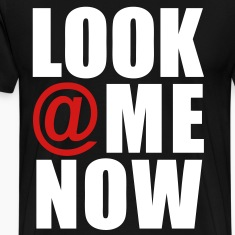 Look At Me Now T-Shirts - stayflyclothing.com