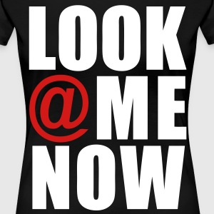 Look At Me Now Women's T-Shirts - stayflyclothing.com - Women's Premium T-Shirt