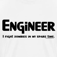 Engineer Zombie Fighter T-Shirts
