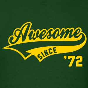 Awesome SINCE 1972 - Birthday Anniversaire T-Shirt YG - Men's T-Shirt
