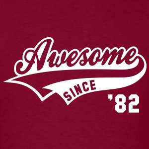 Awesome SINCE 1982 - Birthday Anniversaire T-Shirt WB - Men's T-Shirt