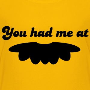 you had me at moustache mustache mustachio facial hair fun! Kids' Shirts - Kids' Premium T-Shirt
