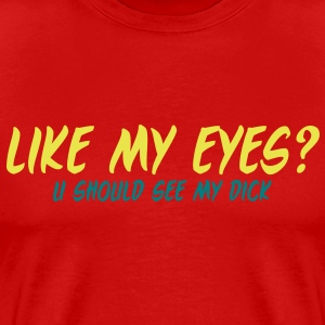 like my eyes - Men's Premium T-Shirt