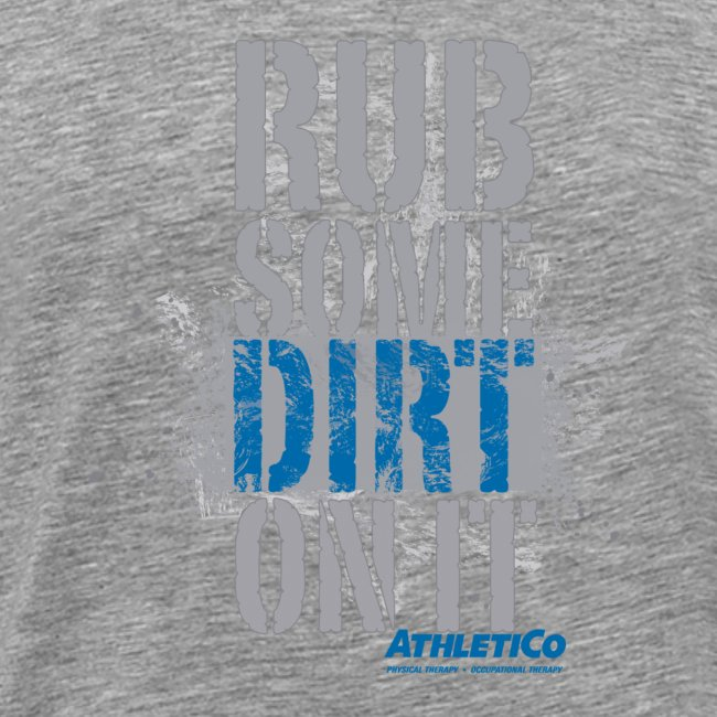 Rub Some Dirt On It