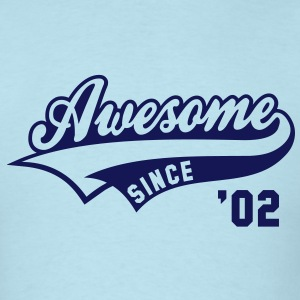 Awesome SINCE 02 Birthday Anniversary T-Shirt NS - Men's T-Shirt