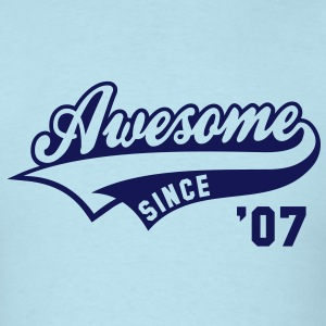 Awesome SINCE 07 Birthday Anniversary T-Shirt NS - Men's T-Shirt