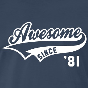 Awesome SINCE 81 Birthday Anniversary T-Shirt WN - Men's Premium T-Shirt