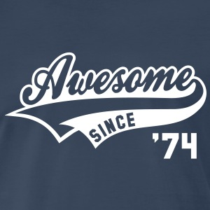 Awesome SINCE 74 Birthday Anniversary T-Shirt WN - Men's Premium T-Shirt
